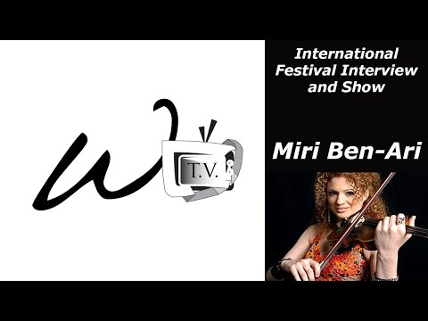 Miri Ben-Ari - International Festival Interview and Show Only On W.A.S.T.E TV