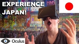 Experience Japan in 360 degree Virtual Reality with the Oculus Rift!