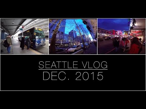 seattle vlog | 2015