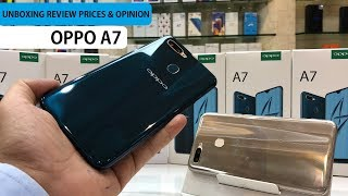OPPO A7 UNBOXING REVIEW PRICES AND OPINION