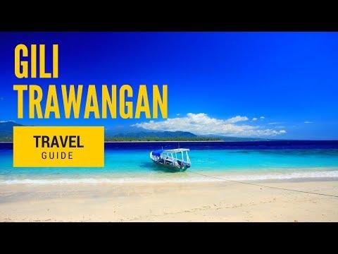 Panduan Wisata Gili Trawangan | Travel Guide 2017