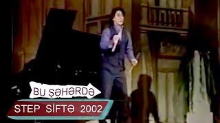 Step - Siftə (Bir parça, 2002)