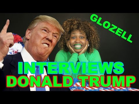 GloZell Interviews Donald Trump