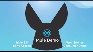 Mule 3.5 Early Access - Web Service Consumer Demo