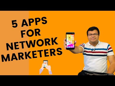 5 Mobile Apps every Network Marketer must use (Be a Smart Networker)