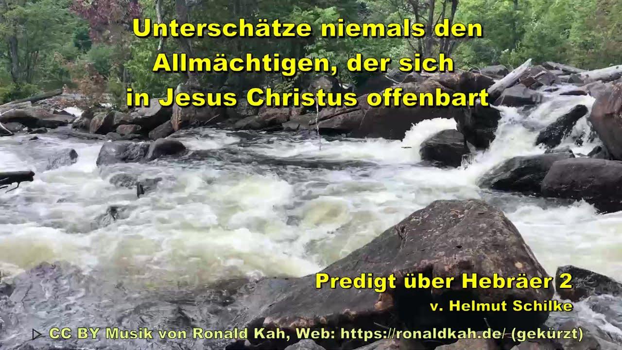 Unterschätze niemals den Allmächtigen, der sich in Jesus Christus offenbart