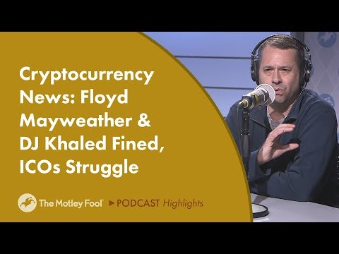 Cryptocurrency News: Floyd Mayweather & DJ Khaled Fined, ICOs Struggle Mp3