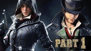 Assassin's Creed Syndicate [60 FPS] — Часть 1: Простой план