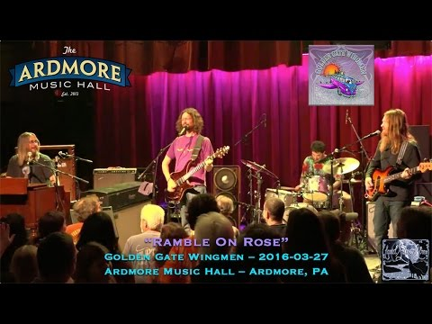 "2016-03-27 – Golden Gate Wingmen – ""Ramble On Rose"""