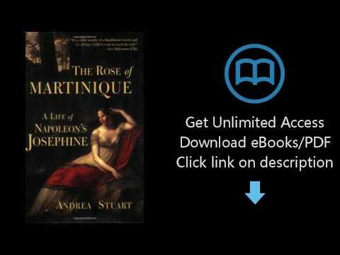 Download The Rose of Martinique: A Life of Napoleon's Josephine PDF