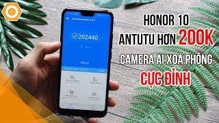 Bất ngờ với Honor 10 Antutu hơn 200K, Camera AI xoá phông cực đỉnh