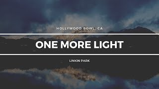 """Linkin Park """"One More Light"""" 