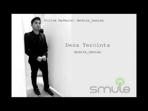 Desa Tercinta(Nora) - Smule by Andrie DaniaL