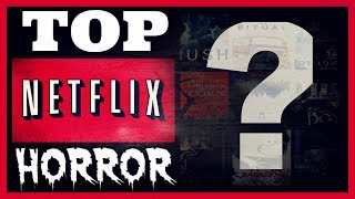 Netflix Horror Movies | Top 5 Streaming Now (2018)