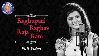 Raghupati Raghav Raja Ram Full Video Song | Ram Dhun | Palak Muchhal | Devotional