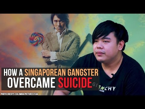 How a Singaporean Gangster Overcame Suicide