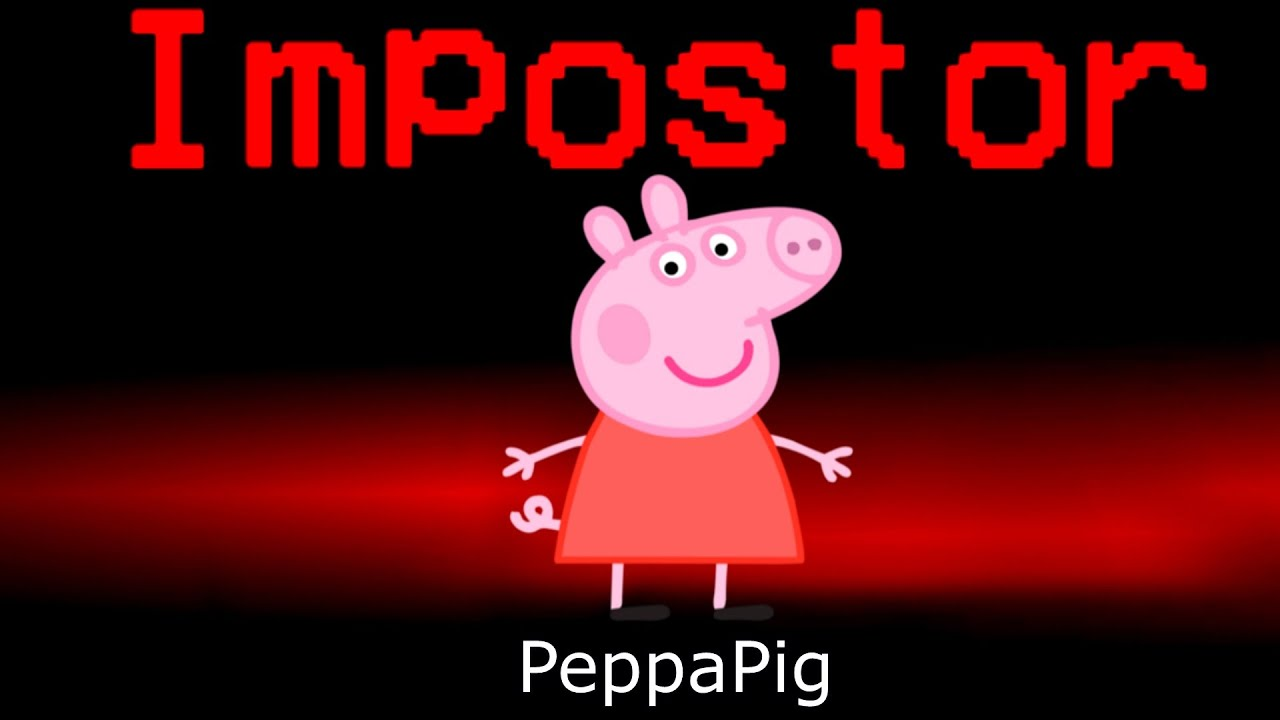 Download Among Us But Peppa Pig Is An Impostor