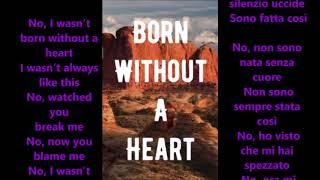 faouzia - born without a heart traduzione e testo (ITA)