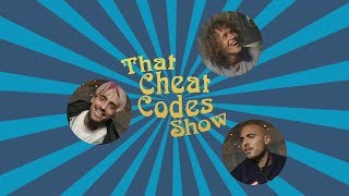 That Cheat Codes Show - Pt. 3 [VOTE CHEAT CODES IN THE DJ MAG TOP 100 DJS]
