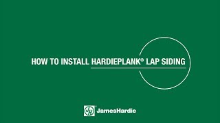 How to Install HardiePlank® Lap Siding