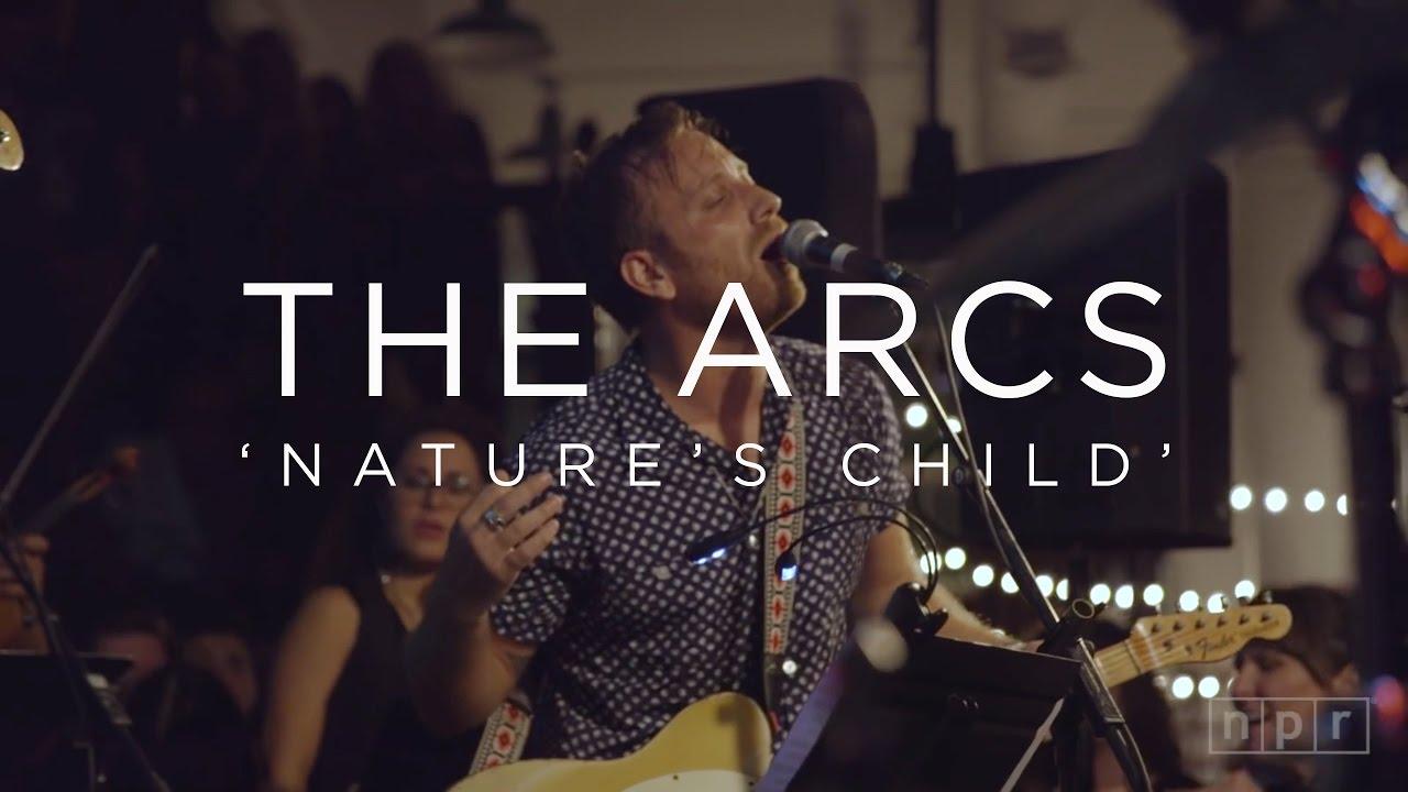 Nature S Child The Arcs