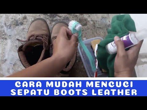 CARA MUDAH MENCUCI SEPATU BOOTS LEATHER