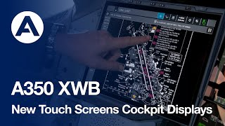 #A350 XWB - New Touch Screens Cockpit Displays