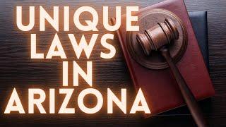 Weird Laws In Arizona