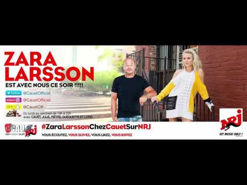 Replay C'Cauet Sur NRJ Du Vendredi 14 Octobre 2016 | 14/10/16 Avec Zara Larsson