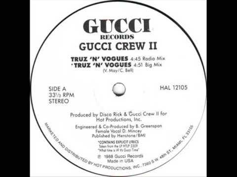 Gucci Crew II - Truz 'N' Vogues