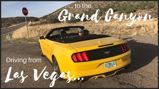 ROADTRIP | DRIVING FROM VEGAS TO THE GRAND CANYON VIA ROUTE 66 | IN A YELLOW MUSTANG