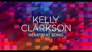 Kelly Clarkson - Heartbeat Song KARAOKE - LYRICS + INSTRUMENTAL