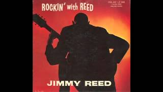Jimmy Reed - Baby, What