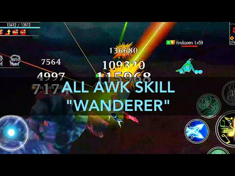 AVABEL ONLINE : ALL AWAKEN SKILL WANDERER 2019!!! *UPDATE`