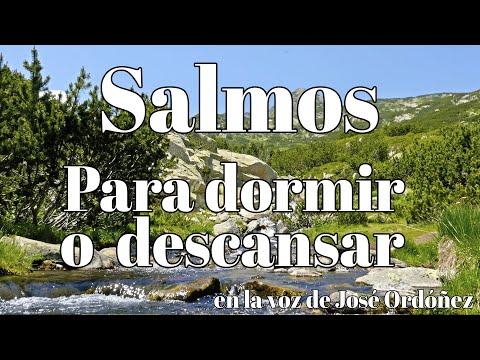 Salmos para dormir o descansar | José Ordóñez (salmos 1,2,3,4,5,6)