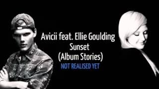 Avicii ft Ellie Goulding Sunset. (Album Stories)
