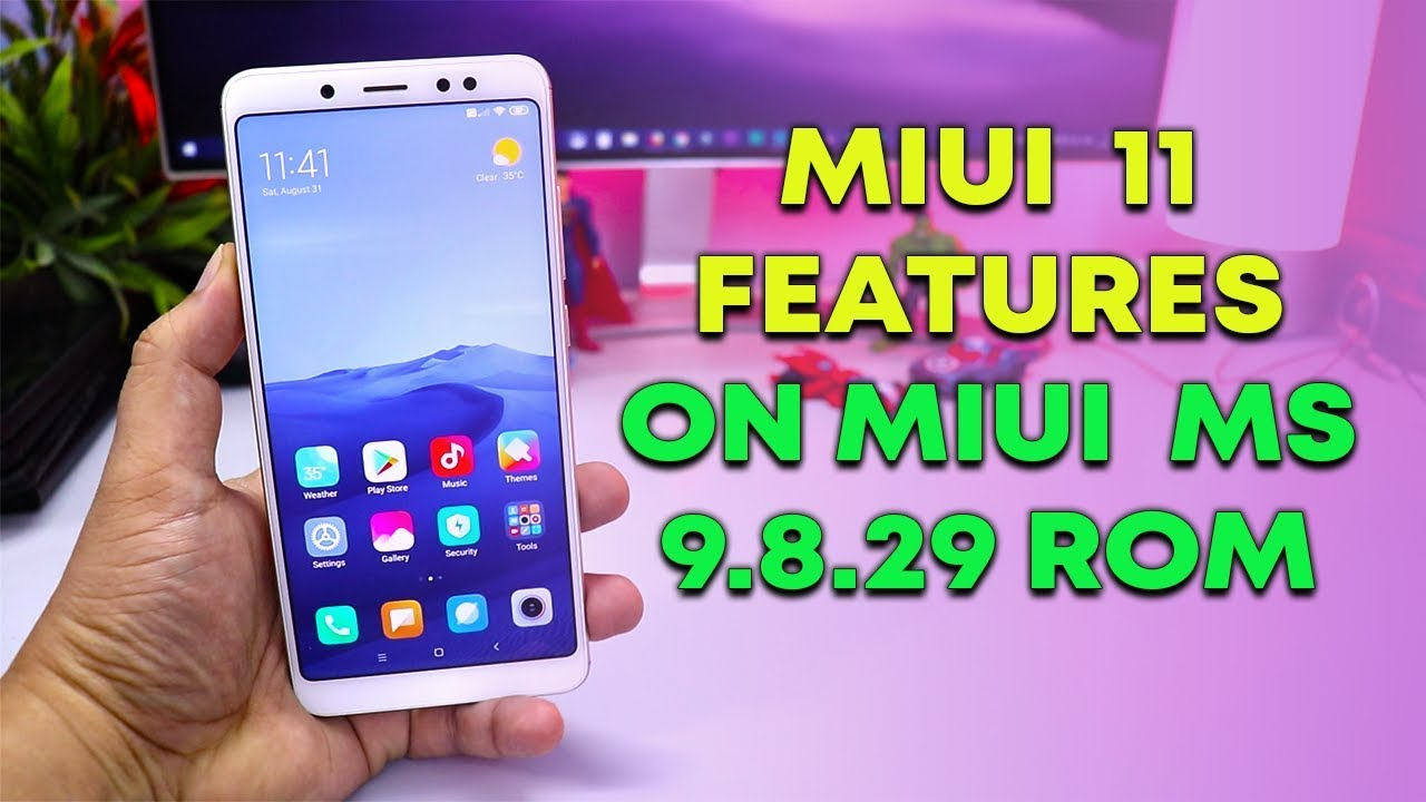 MIUI 11 FEATURES ADDED on MIUI MS 9 8 29 ROM | REDMI NOTE 5 PRO