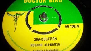 SKA - Roland Alphonso - Ska-Culation UK Doctor Bird version