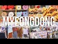TOP THINGS TO DO and BUY IN MYEONGDONG!! | Trip to Korea Vlog