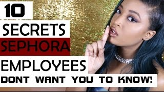 10 Secrets Sephora Employees Dont Want You To Know