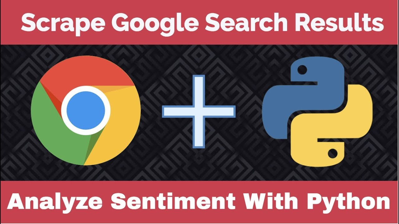 how to scrape google web search and analyze headline sentiment with python