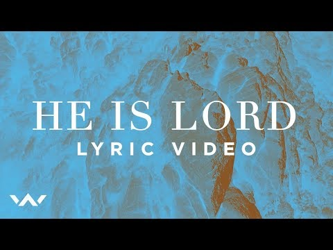 He Is Lord (Official Lyric Video) - Elevation Worship