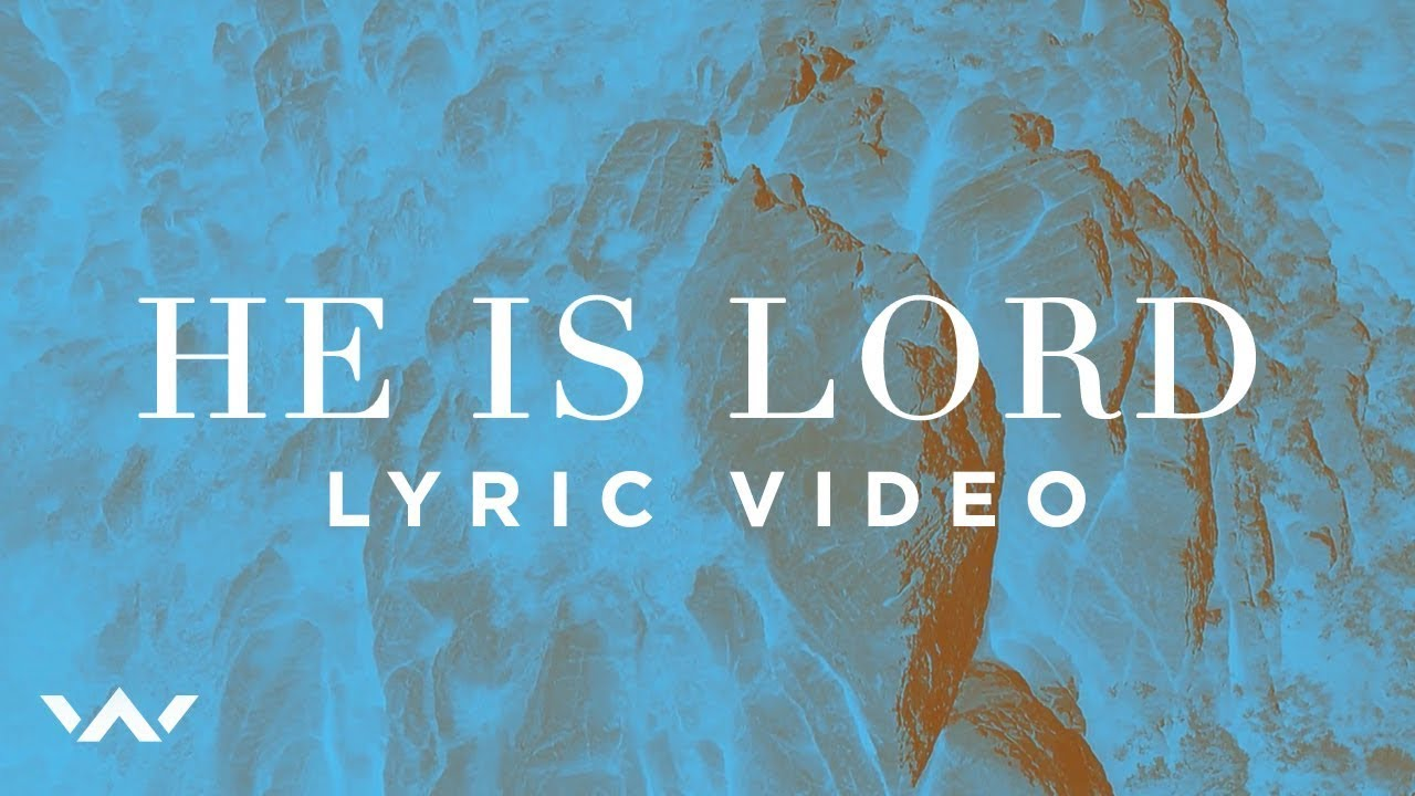 He Is Lord | Official Lyric Video | Elevation Worship