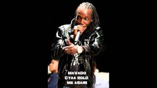 Download Mavado - Cyaa Hold Me Again. (DI GENIUS Records) MP3 song and Music Video