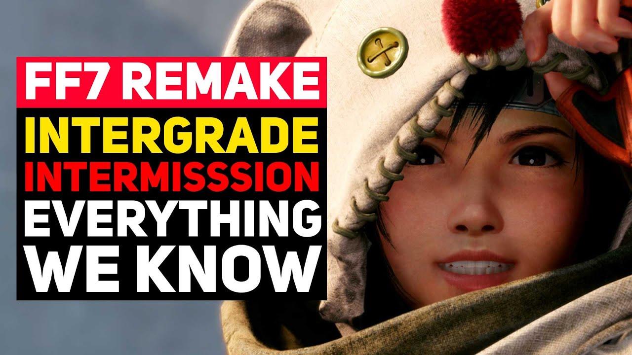 Everything We Know About Final Fantasy 7 Remake Intergrade/INTERmission