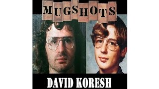 Mugshots: David Koresh - Prophet of Death