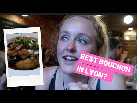 The BEST BOUCHON In Lyon | Arriving In The Gastronomic Capital Of France