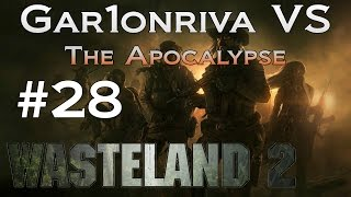 GVA Wasteland 2 #28. Too Many Voices