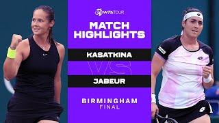 Daria Kasatkina vs. Ons Jabeur   2021 Birmingham Final   WTA Match Highlights