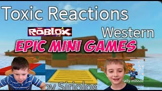Roblox : Toxic Reactions Western (epic mini games)
